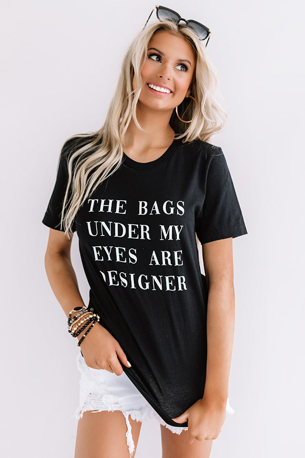 The Bags Under My Eyes Shift Tee In Black