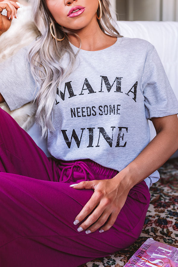 Mama Needs Some Wine Shift Tee in Grey
