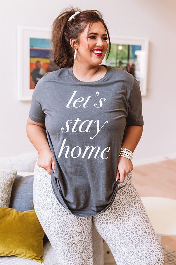 Let's Stay Home Shift Tee