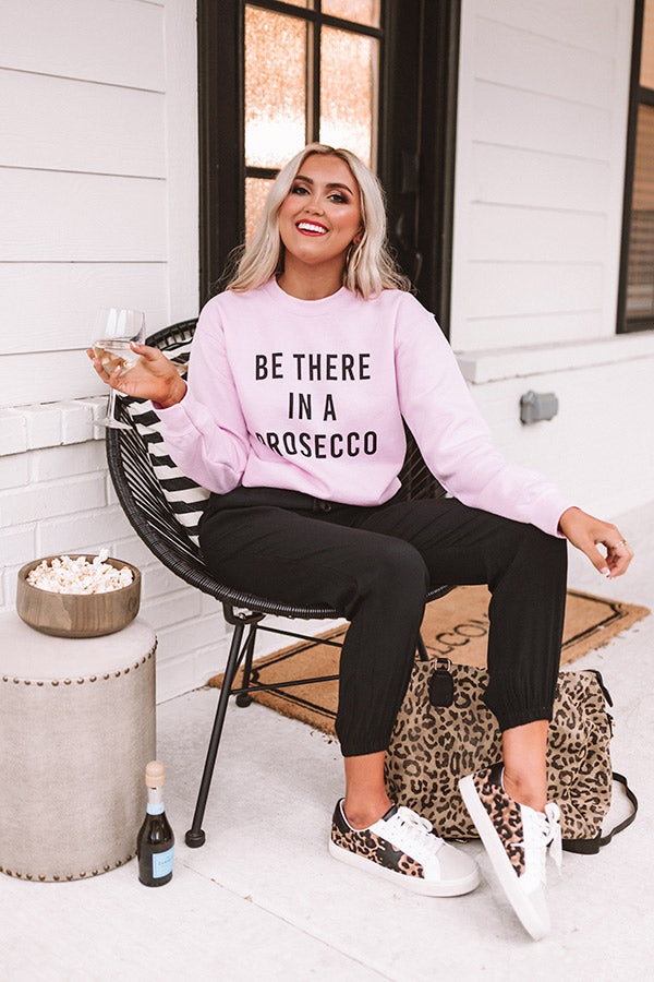 Be There In A Prosecco Sweatshirt In Pink
