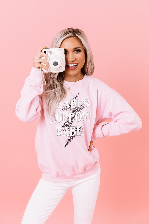 Babes Support Babes Sweatshirt in Pink