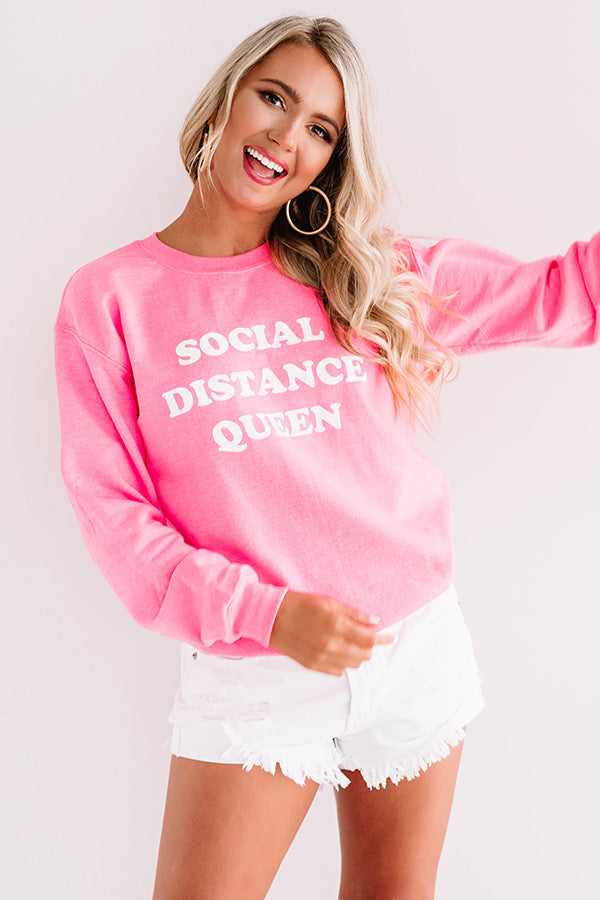 Social Distance Queen Sweatshirt in Neon Pink