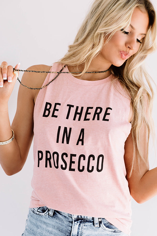 Be There In A Prosecco Boyfriend Tank in Pink