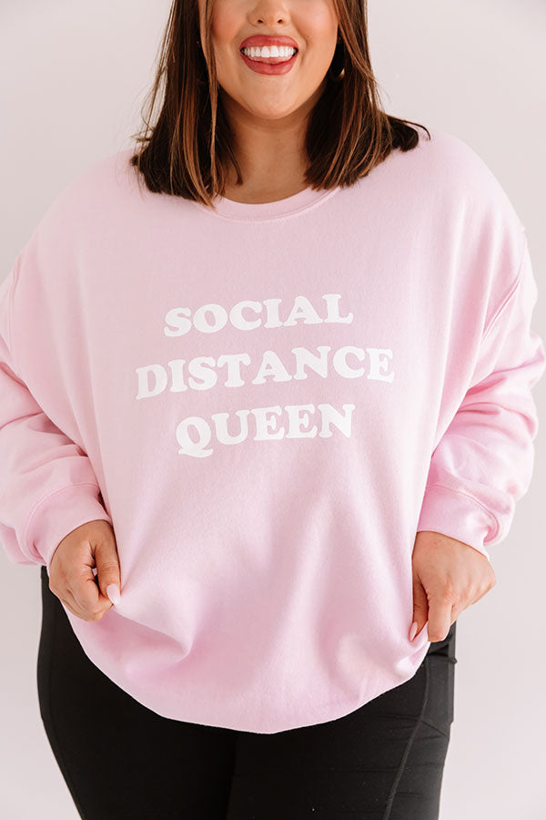 Social Distance Queen Sweatshirt in Pink