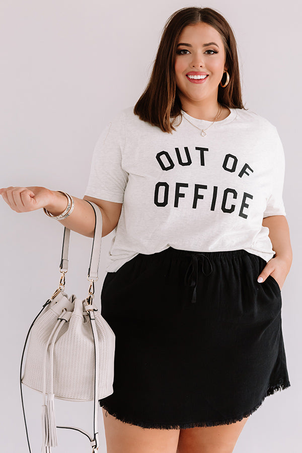 Out Of Office Shift Tee