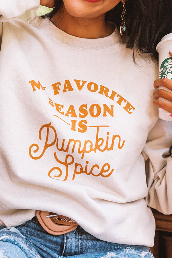 My Favorite Season Sweatshirt