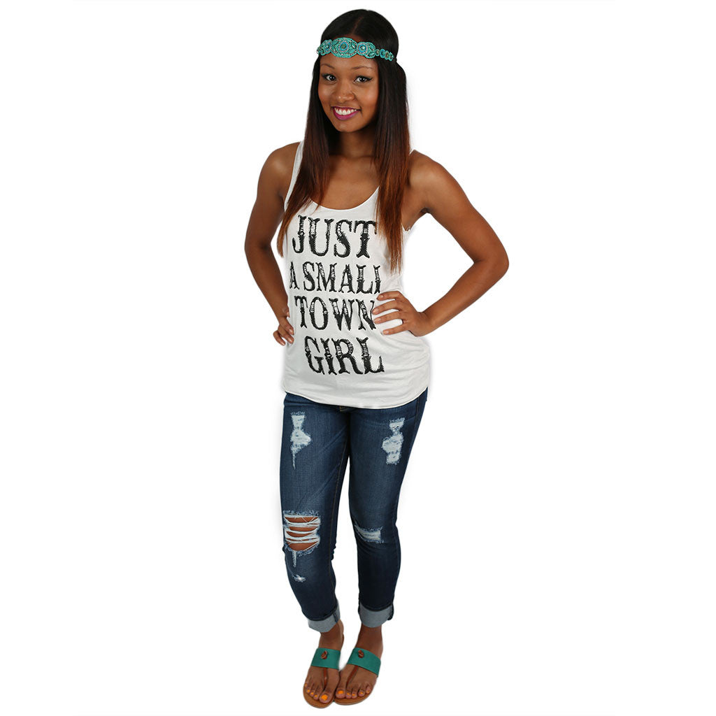 Just a Small Town Girl Tank White