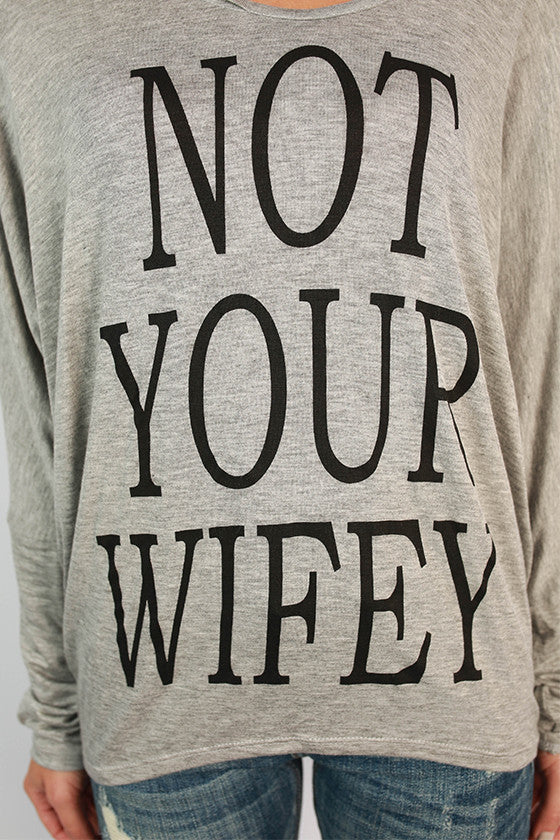 Not Your Wifey Top