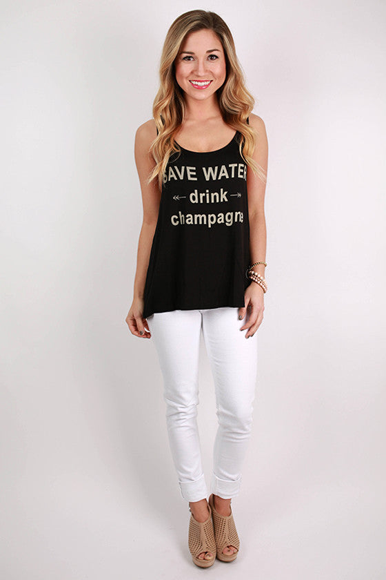 Save Water Drink Champagne Tank in Black