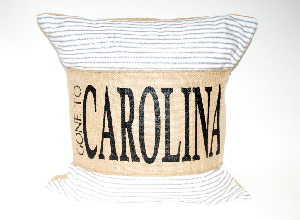 """Gone To Carolina"" Pillow"