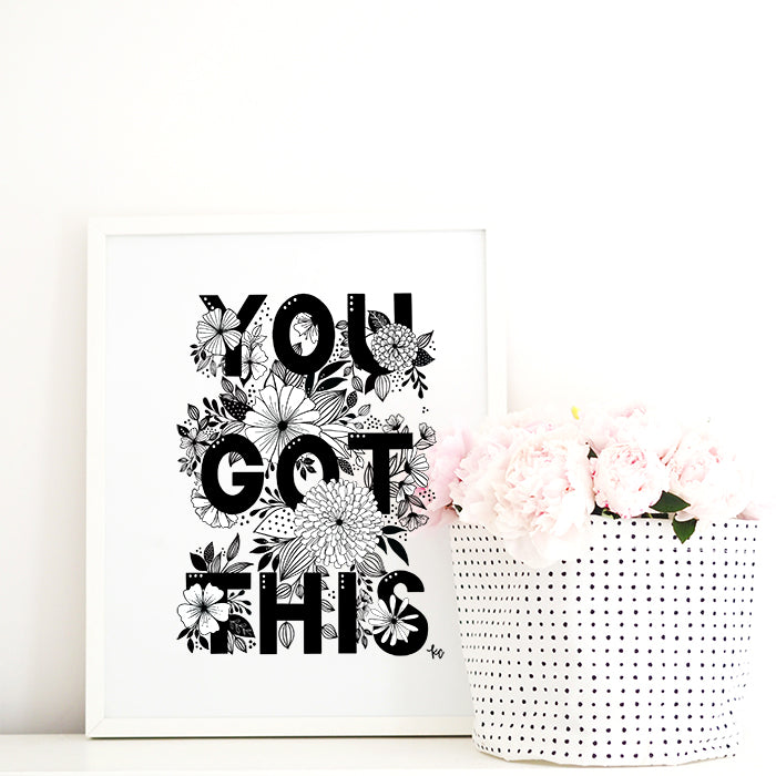 You Got This Art Print Download - kathryncole
