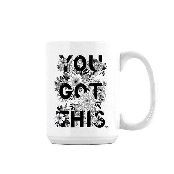 YOU GOT THIS Ceramic Mug - kathryncole
