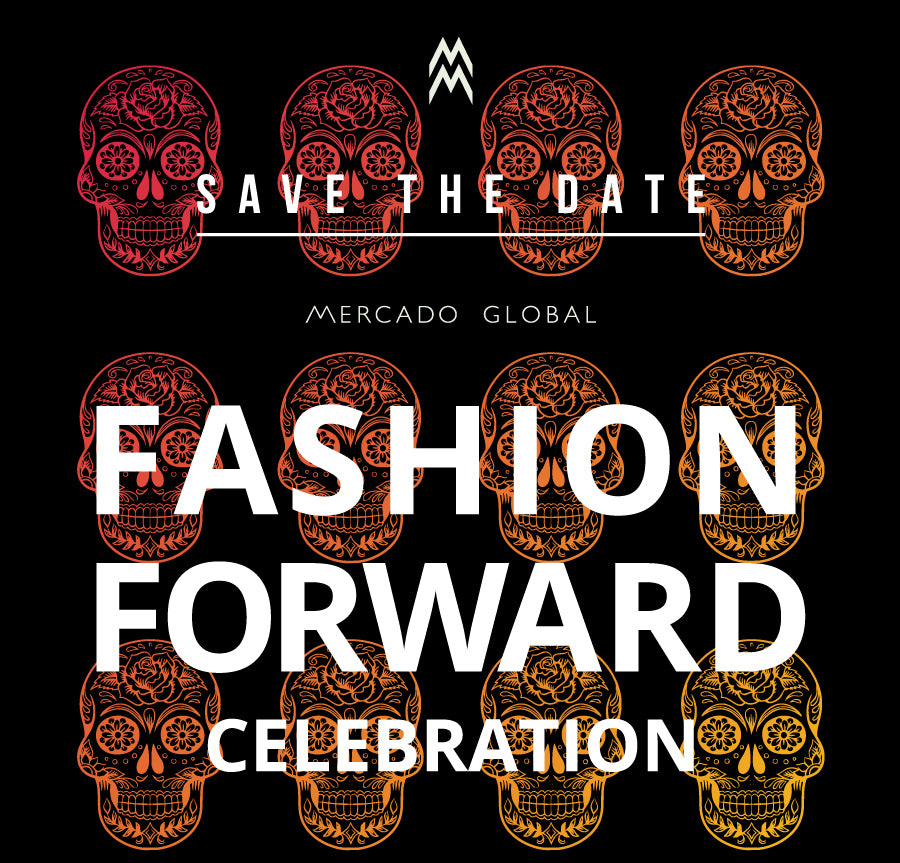 Mercado Global Fashion Forward Celebration Dia de Los Muertos 2019