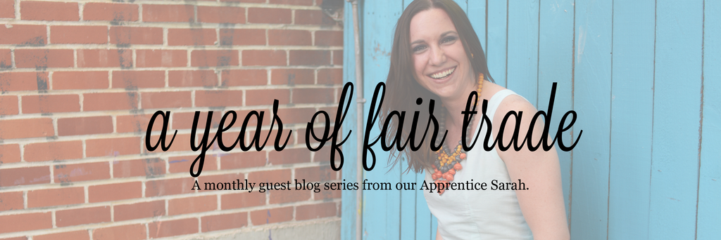 A year of Fair Trade Blog Series