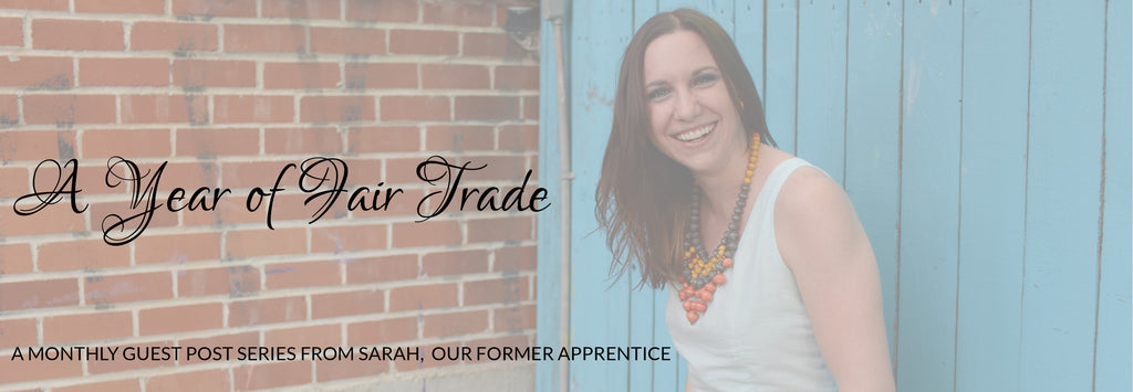 A Year of Fair Trade Guest Post Series