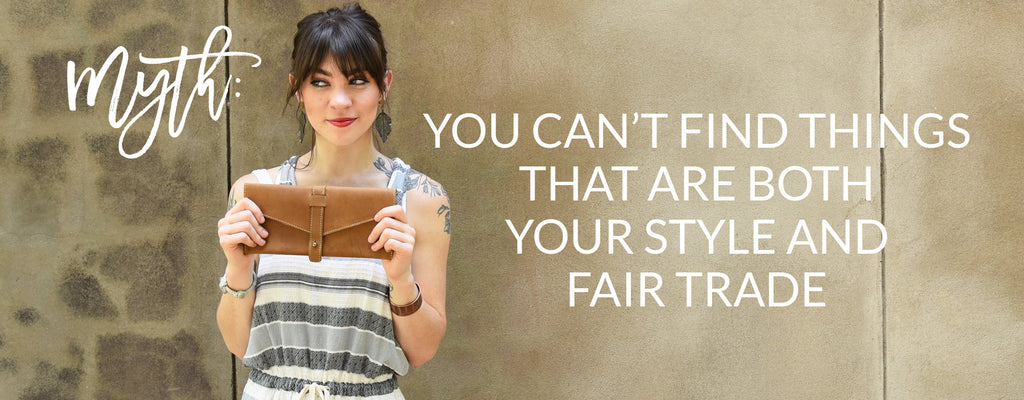 Fair Trade & Your Style
