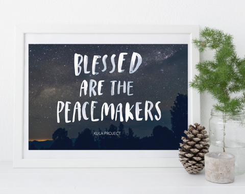 Blessed are the Peacemakers Print