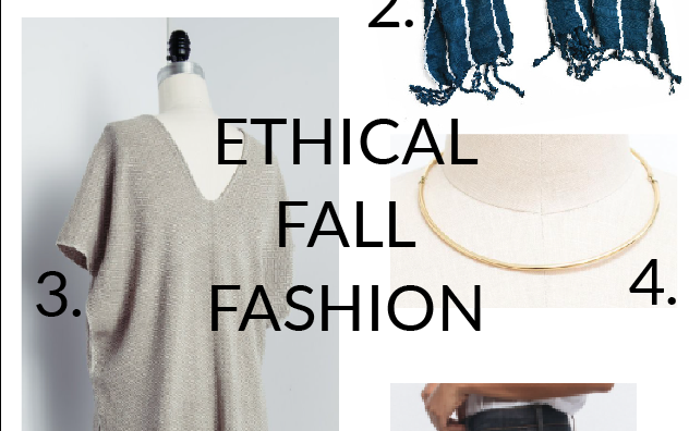 Ethical Fall Fashion Round Up