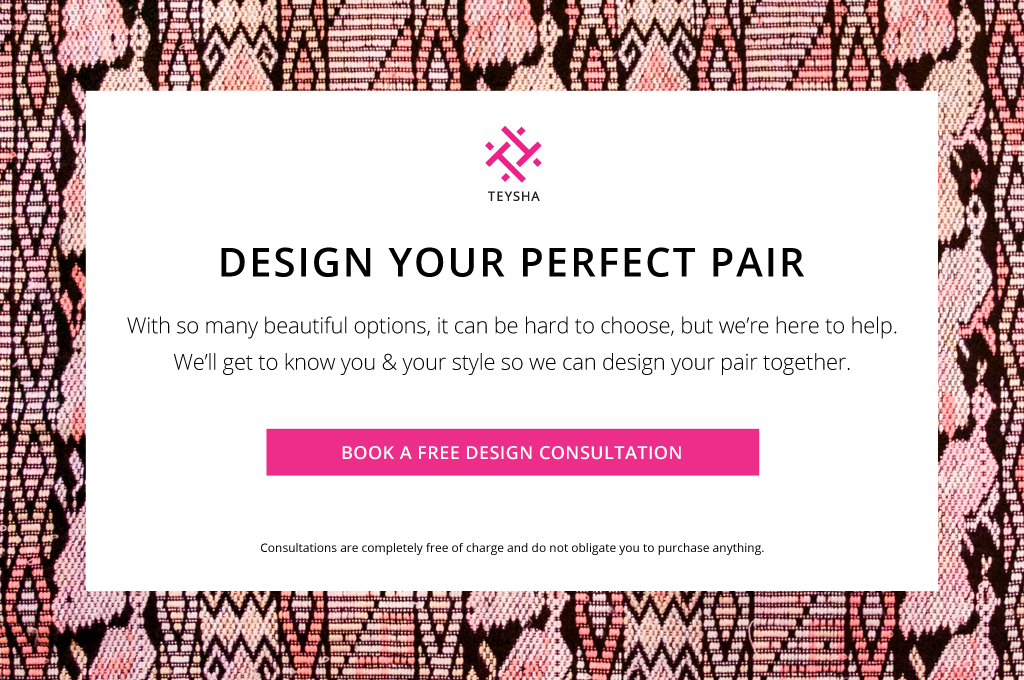Design your perfect pair — FREE consultation!