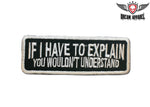 If I Have To Explain You Wouldn't Understand Patch
