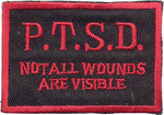 """P.T.S.D. Not All Wounds Are Visible"" Patch"