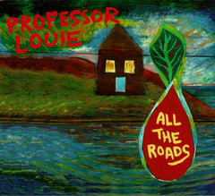 CD - Professor Louie: All The Roads (2020)