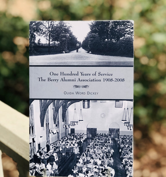 One Hundred Years of Service: Berry Alumni Association
