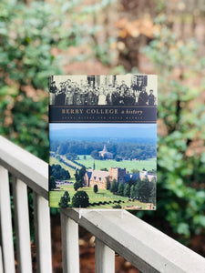Berry College: A History