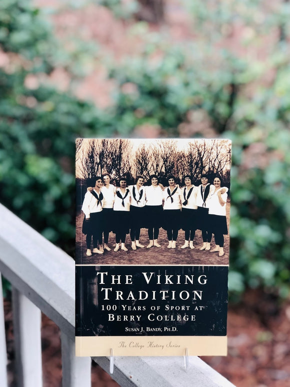 The Viking Tradition: 100 Years of Sport at Berry