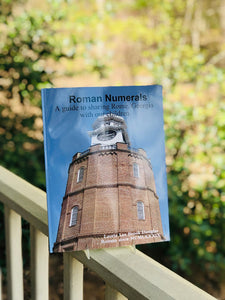 Roman Numerals: A guide to sharing Rome, Georgia with our children
