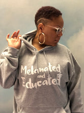Load image into Gallery viewer, Melanated and Educated Unisex Hoodie