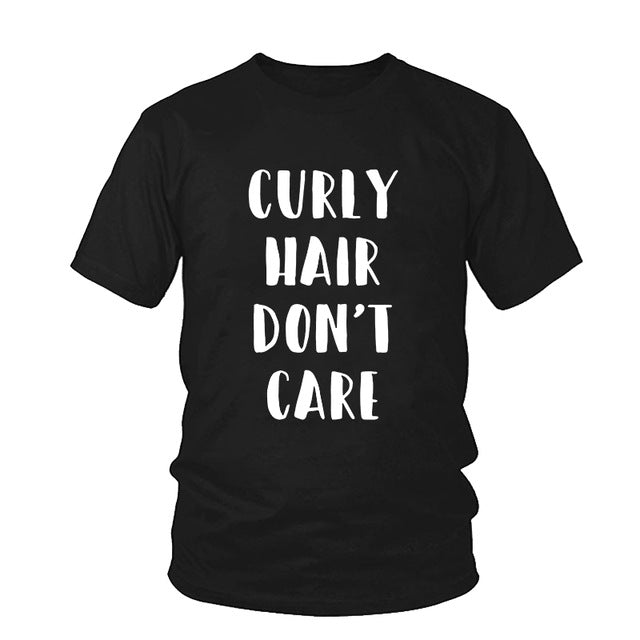 Curly Hair Don't Care T-shirt