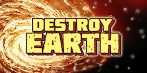 Destroy Earth