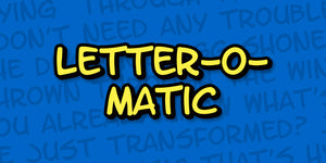 Letter-o-matic