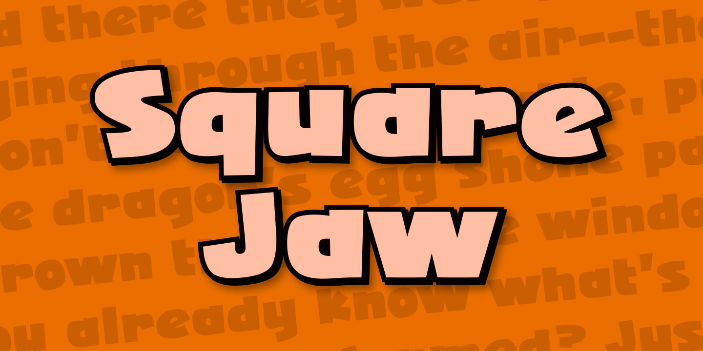 Square Jaw