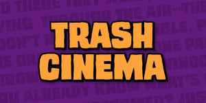 Trash Cinema
