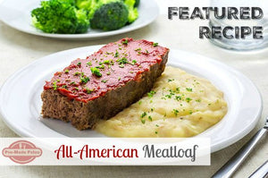 Featured Recipe of the Week: All-American Meatloaf