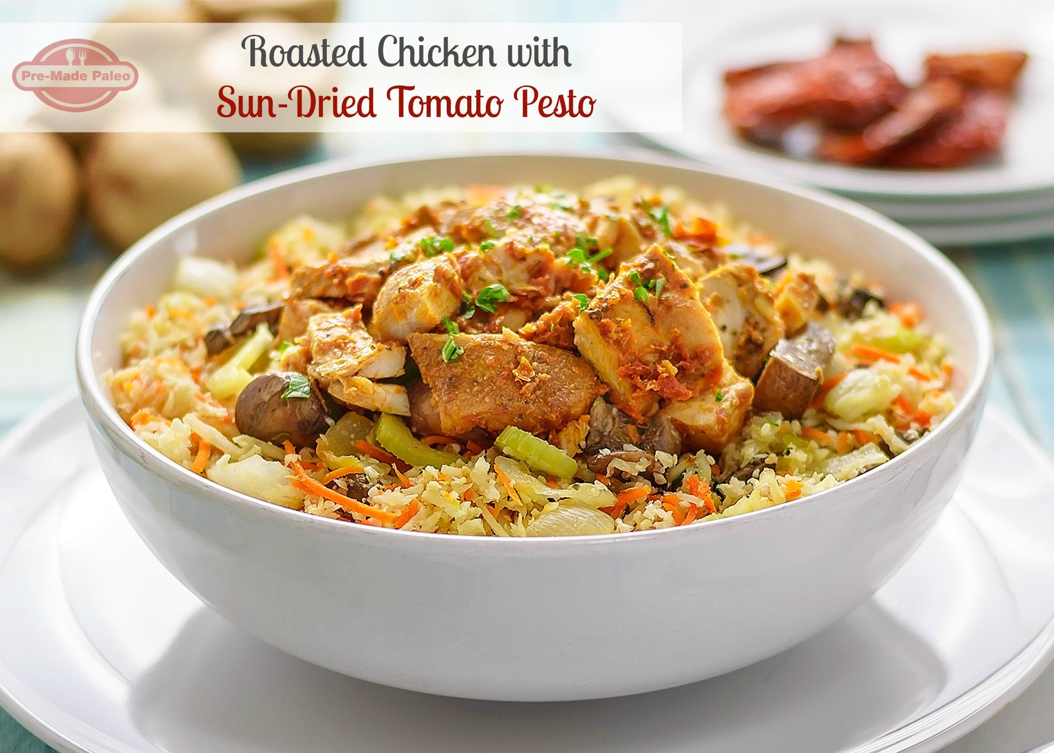Featured recipe roasted chicken with sun dried tomato for Dry roasted tomatoes