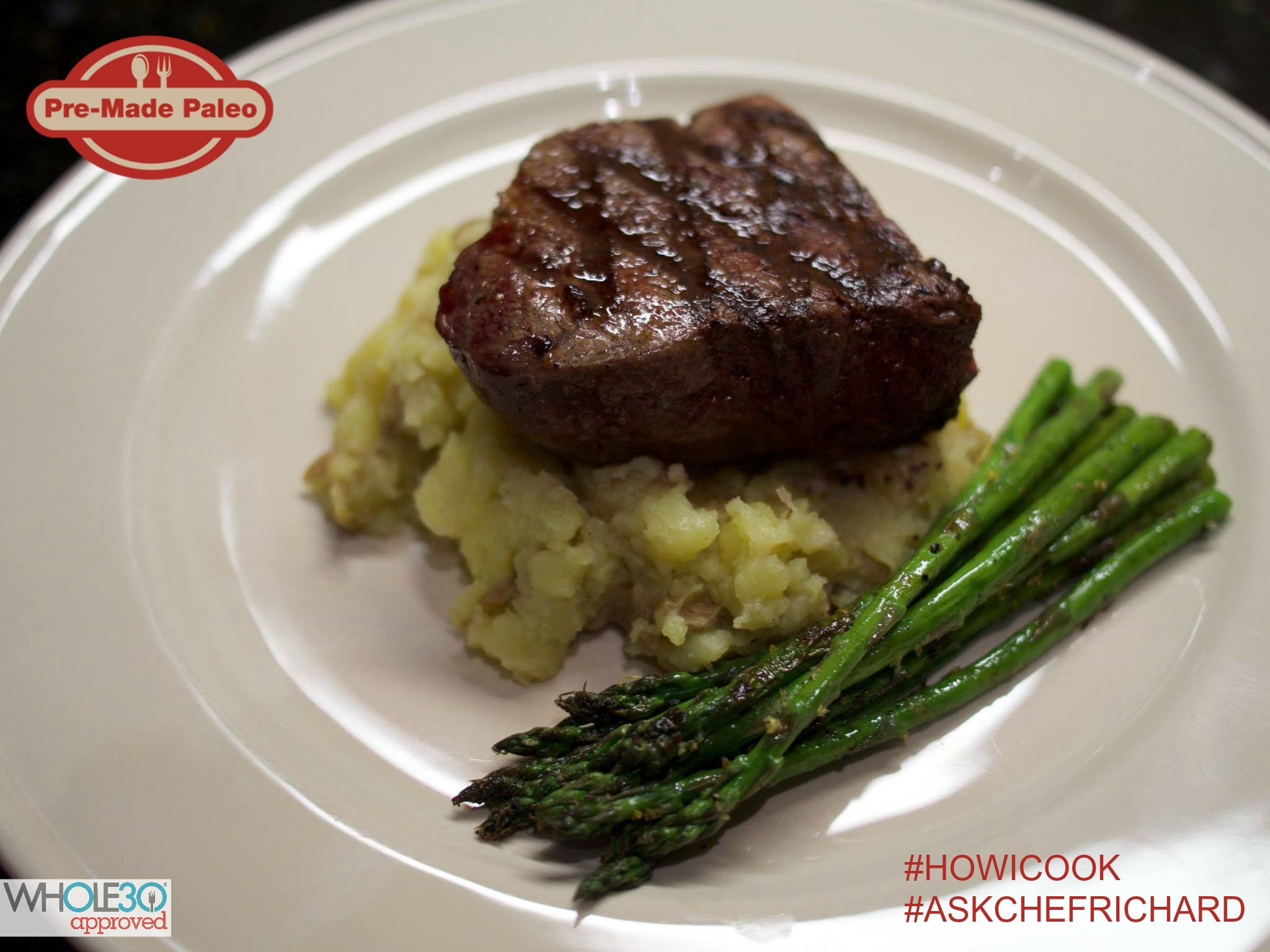 #HOWICOOK Recipe - Filet of Beef with Garlic Mashed Potatoes and Lemon Grilled Asparagus
