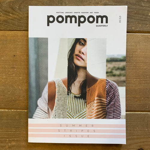 pompom Quarterly - Summer 2018 - Summer Stripes Issue