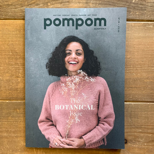 pompom Quarterly - Spring 2019 - The Botanical Issue