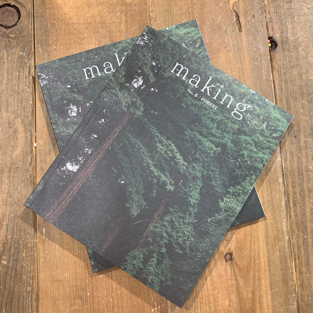 making magazine - no. 8 Forest