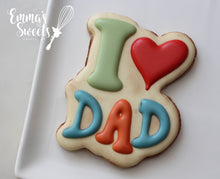 Load image into Gallery viewer, I Love Dad 1