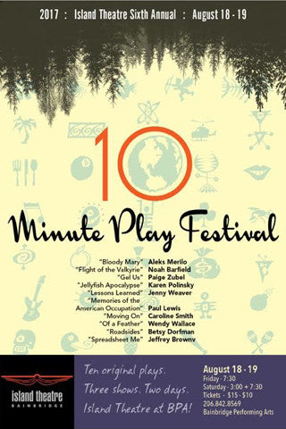 Island Theatre Ten-Minute Play Festival 2017