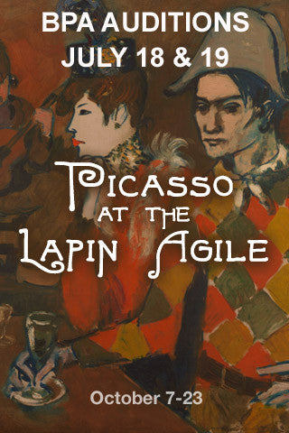 AUDITIONS for PICASSO AT THE LAPIN AGILE