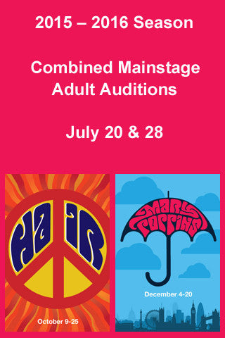 COMBINED MAINSTAGE AUDITIONS 2015