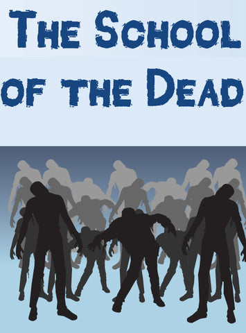 The School of the Dead