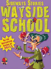 Grades 5 - 7: Sideways Stories from Wayside School