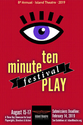Island Theatre Ten-Minute Play Festival 2019