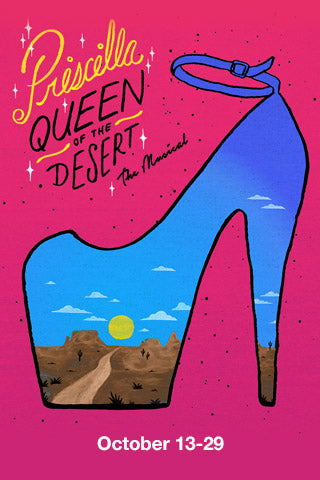 PRISCILLA, QUEEN OF THE DESERT, THE MUSICAL